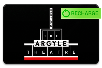 Recharge your Argyle Theatre Card