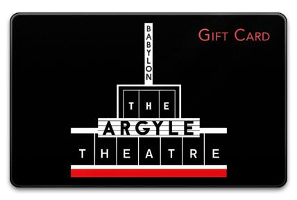 Argyle Theatre Physical Gift Card
